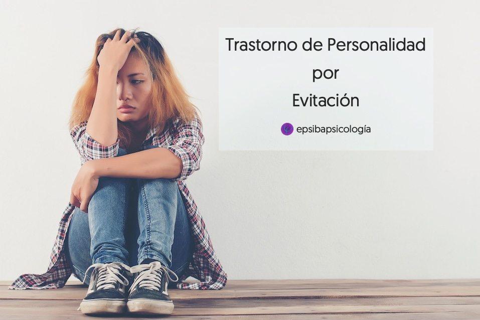 trastorno de personalidad por evitacion